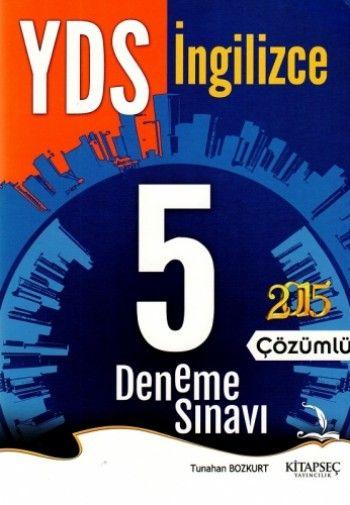 Kitapseç Yayınları YDS İngilizce Çözümlü 5 Deneme Sınavı 2015