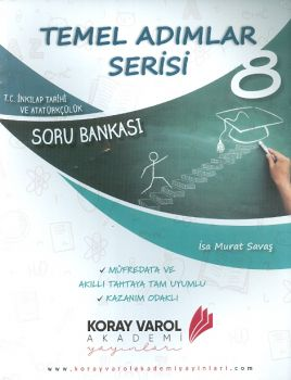 Koray Varol 8. Sınıf TC. İnkılap Tarihi ve Atatürkçülük Soru Bankası Temel Adımlar Serisi