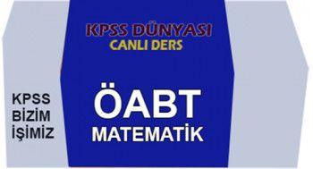 KPSS Dünyası ÖABT İlköğretim Lise Matematik Öğretmenliği Canlı Ders Videoları