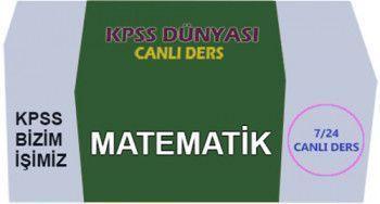KPSS Dünyası KPSS Matematik Sayısal Mantık Canlı Ders Videoları