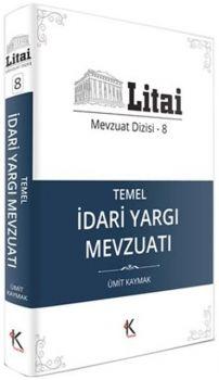 Kuram Kitap Yayınları Litai Temel İdari Yargı Mevzuatı