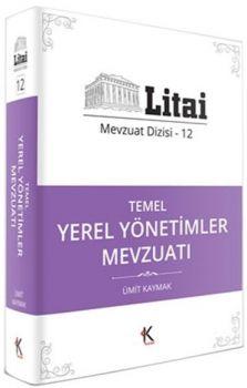Kuram Kitap Yayınları Litai Temel Yerel Yönetimler Mevzuatı