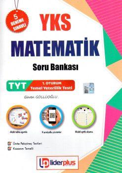 Lider Plus Yayınları YKS 1. Oturum TYT Matematik Soru Bankası 5 Deneme Sınavlı