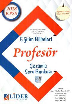 Lider Yayınları 2018 KPSS Profesör Eğitim Bilimleri Çözümlü Soru Bankası