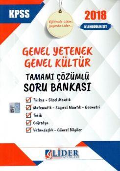Lider Yayınları 2018 KPSS Genel Yetenek Genel Kültür Tamamı Çözümlü Soru Bankası Seti