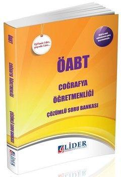 Lider Yayınları 2019 ÖABT Coğrafya Öğretmenliği Çözümlü Soru Bankası