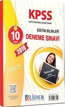 Lider Yayınları 2018 KPSS Eğitim Bilimleri 10 Adet Deneme Sınavı