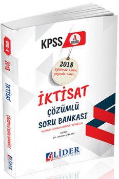 Lider Yayınları 2018 KPSS A Grubu İktisat Çözümlü Soru Bankası