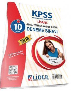 Lider Yayınları 2018 KPSS Genel Yetenek Genel Kültür Lisans 10 Deneme
