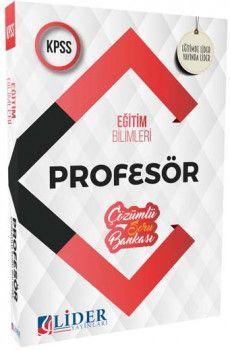 Lider Yayınları 2019 KPSS Eğitim Bilimleri Profesör Çözümlü Soru Bankası