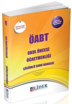 Lider Yayınları ÖABT Okul Öncesi Öğretmenliği Çözümlü Soru Bankası