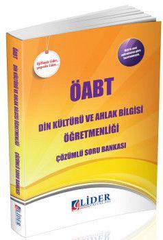 Lider Yayınları ÖABT Din Kültürü ve Ahlak Bilgisi Öğretmenliği Çözümlü Soru Bankası
