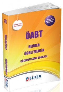 Lider Yayınları ÖABT Rehber Öğretmenliği Çözümlü Soru Bankası