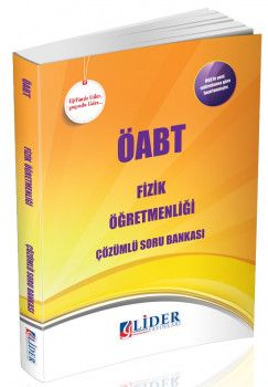 Lider Yayınları ÖABT Fizik Öğretmenliği Çözümlü Soru Bankası