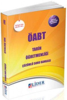 Lider Yayınları ÖABT Tarih Öğretmenliği Çözümlü Soru Bankası