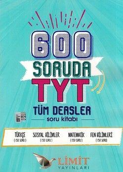 Limit Yayınları TYT Tüm Dersler 600 Soruda Soru Kitabı