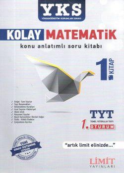 Limit Yayınları YKS 1. Oturum TYT Kolay Matematik 1. Kitap Konu Anlatımlı Soru Bankası