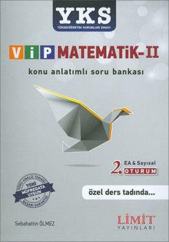 Limit Yayınları YKS 2. Oturum AYT VİP Matematik Eşit Ağırlık Sayısal Konu Anlatımlı Soru Bankası