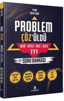 Liyakat Yayınları KPSS DGS ALES MSÜ TYT Problem Çözüldü Problemler Soru Bankası