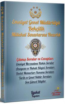 Liyakat Yayınları Emniyet Genel Müdürlüğü Bekçilik Mülakat Sınavlarına Hazırlık Çıkmış Sorular ve Profesyonel Mülakat Teknikleri