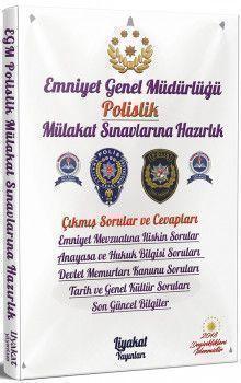 Liyakat Yayınları Emniyet Genel Müdürlüğü Polislik Mülakat Sınavlarına Hazırlık Çıkmış Sorular ve Profesyonel Mülakat Teknikleri