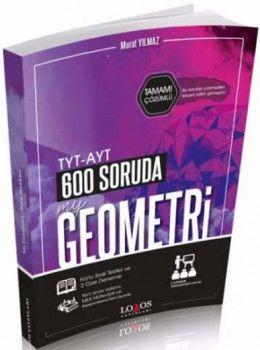 Lodos Yayınları TYT AYT 600 Soruda My Geometri Tamamı Çözümlü Soru Bankası