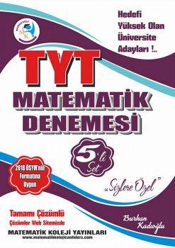 Matematik Koleji Yayınları YKS 1. Oturum TYT Matematik Tamamı Çözümlü 5 Deneme