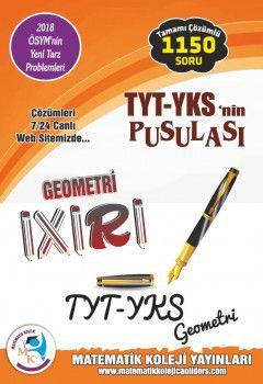 Matematik Koleji Yayınları YKS 1. Oturum TYT nin Pusulası Geometri İxiri Tamamı Çözümlü 1150 Soru