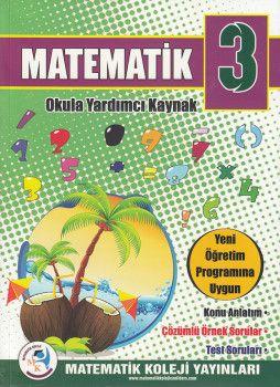 Matematik Koleji Yayınları 3. Sınıf Matematik Konu Anlatım Çözümlü Örnek Sorular Test Soruları