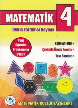Matematik Koleji Yayınları 4. Sınıf Matematik Konu Anlatım Çözümlü Örnek Sorular Test Soruları