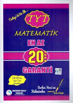 Matematik Koleji Yayınları TYT Matematik  En Az 20 Soru Garanti