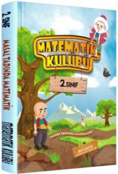 Matematik Kulübü 2. Sınıf Masal Tadında Matematik