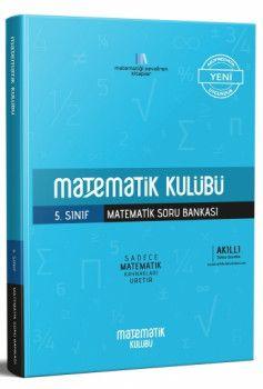 Matematik Kulübü 5. Sınıf Matematik Soru Bankası