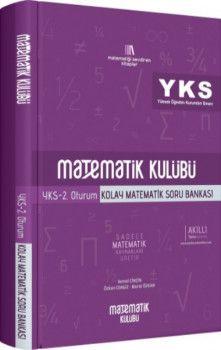 Matematik Kulübü YKS 2. Oturum Kolay Matematik Soru Bankası