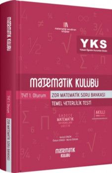Matematik Kulübü YKS 1. Oturum TYT Zor Matematik Soru Bankası