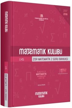 Matematik Kulubü LYS Zor Matematik Soru Bankası