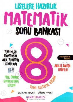 Matematus Yayınları 8. Sınıf Liselere Hazırlık Matematik Soru Bankası
