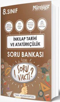 Mürekkep Yayınları 8. Sınıf T.C. İnkılap Tarihi ve Atatürkçülük Soru Bankası