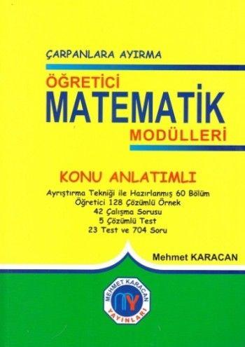 Mehmet Karacan Öğreten Matematik Modülleri Çarpanlara Ayırma