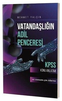 Mehmet Yalçın KPSS Vatandaşlığın Adil Penceresi Konu Anlatımı