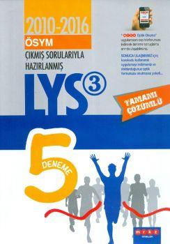 Merkez Yayınları LYS 3 Çıkmış Sorularıyla Tamamı Çözümlü 5 Deneme 2010-2016