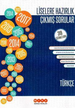Merkez Yayınları Liselere Hazırlık Türkçe 319 Çözümlü Çıkmış Sorular