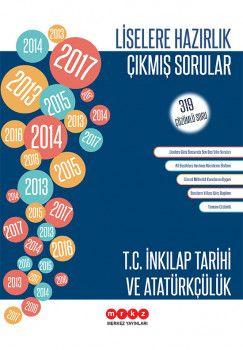 Merkez Yayınları Liselere Hazırlık T.C. İnkılap Tarihi ve Atatürkçülük 319 Çözümlü Çıkmış Sorular