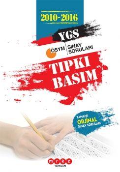 Merkez Yayınları YGS  2010 - 2016 Tıpkı Basım Tamamı Orjinal Sınav Soruları