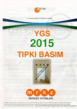 Merkez Yayınları YGS 2015 Tıpkı Basım Deneme Sınavı