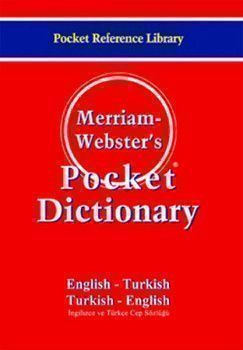Merriam Webster s Pocket Dictionary English Turkish - Turkish English Cep Sözlüğü