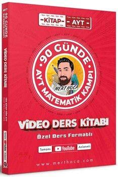 Mert Hoca AYT Matematik Kampı 90 Günde Video Ders Kitabı
