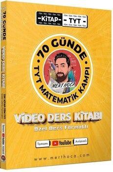 Mert Hoca TYT Matematik Kampı 70 Günde Video Ders Kitabı