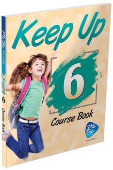 MeToo Publishing 6. Sınıf Keep Up Course Book