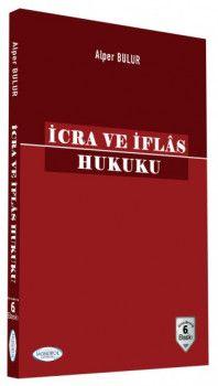 Monopol Yayınları İcra ve İflas Hukuku 6. Baskı